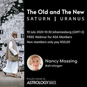 The Old and The New - Saturn - Uranus with Nancy Messing at Astrology South Africa